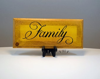 Stained Yellow background Family Sign