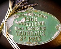 Fabulous Fatigued French Agricultural Plaque 2nd Prize for Limousin Bull in Angouleme Dated 1968  Sku: C056