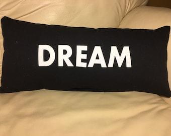 Dream Pillow, Word pillow, Decorative pillow, Inspirational pillow, Black and White pillow, Lumbar Pillow