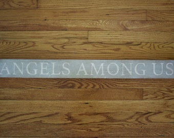 Angels Among Us Farmhouse Sign // Handpainted Farmhouse Decor // Handpainted Sign
