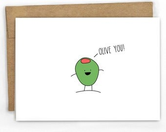 Funny Love Card | Anniversary Card ~ Olive Pun Card ~ By Some Punny Cards