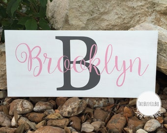 Personalized Name Sign~Can also make for a boy