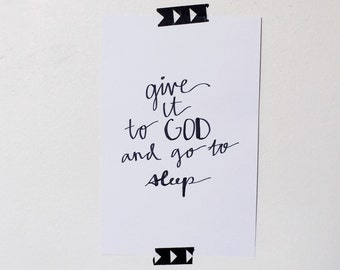 Give It To God Print