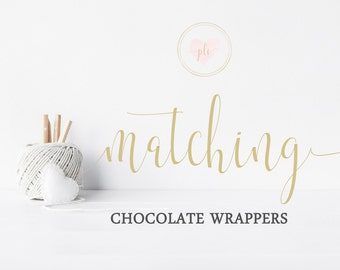 Made To Match Printable Chocolate Wrappers - Candy Bar Wrappers - You Print - Digital File - Made to Match any exisiting design in my store