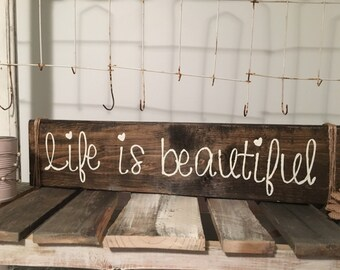 "Life is Beautiful Sign // 5.5""x18.5"""