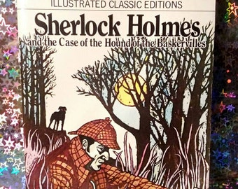 1977 Illustrated Classic Editions Paperback Copy of 'Sherlock Holmes and the Case of the Hounds of the Baskervilles' by Arthur Conan Doyle