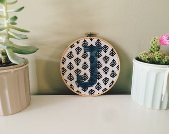 Hand Embroidered Intial in Embroidery Hoop