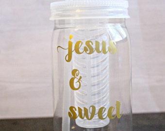 Mason Jar Tumbler - Fruit Infused Tumbler - Jesus and Sweet Tea - Fruit Infused Water Bottle - Jesus Tumbler - Inspirational Tumbler