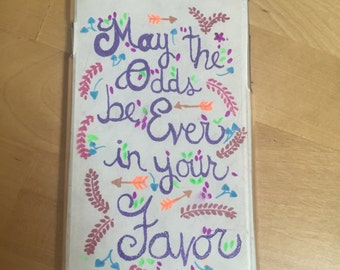 May The Odds Be Ever In Your Favor quote case