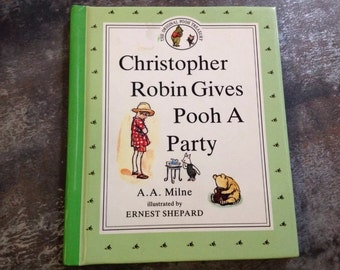 "Vintage Children's Book ""Christopher Robin Gives Pooh A Party"" Milne Shepard 1990 Dutton The Original Pooh Treasury Hardcover Storybook"