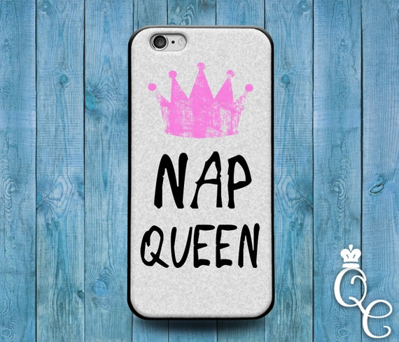 iPhone 4 4s 5 5s 5c SE 6 6s 7 plus iPod Touch 4th 5th 6th Gen Cool Cover Cute Nap Queen Pink Crown Girly Girl Wife Gf Funny Quote Case