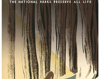 Wild life The national parks preserve all life from National Park Service Reproduction Poster. Archival print paper and canvas available.