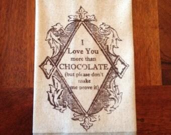 Tea Towel  I Love You More Than Chocolate