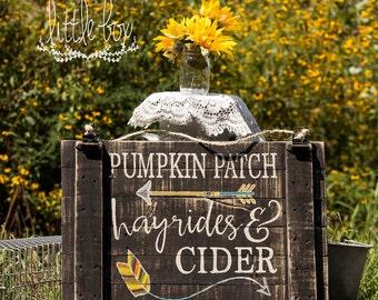 Pumpkin Patch, Hayrides, & Cider Sign // Fall Sign // Fall Decor // Porch Decor