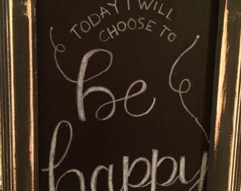 "8x10 Wood framed ""Be Happy"" chalk art sign"