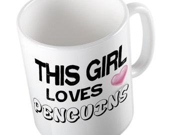This Girl loves PENGUINS Mug