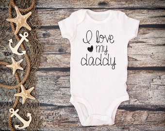 I Love My Daddy;Daddy Bodysuit;Baby Girl Daddy Love Shirt;Baby Girl Outfit;Daddy and Me Shirt;Daddy Love;Daddy Shirt