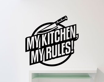 Kitchen Wall Decal My Rules Knife Dining Room Quote Food Vinyl Sticker Nursery Teen