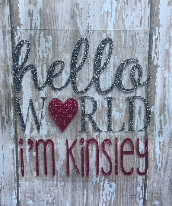 Hello World I'm _Iron on bodysuit decal/ Hospital Coming Home Outfit decal/ DIY Baby Outfit