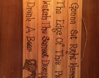 Wood burning country sign
