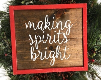Making Spirits Bright Handcrafted Wooden Sign