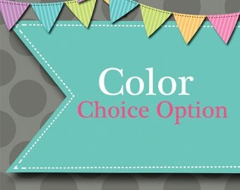 Color Choice Option