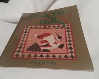 1989 Deck the Halls Possibilities by Nancy Smith and Lynda Milligan; Applique Quilting, Christmas Projects