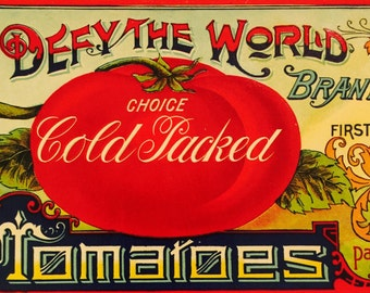 Rare Vintage Canned Tomato Label by Defy the World