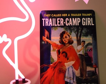 "TRAILER CAMP girl tin SIGN vintage caravan camper trash retro metal wall Art Australian made! Pulp fiction New 30x20cm 12""x8""fun!"