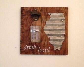 Drink Local Sign & Bottle Opener