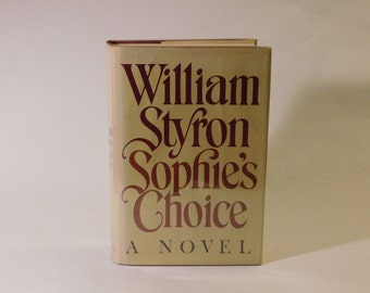 Sophie's Choice William Styron 1st Edition Hard Cover 1979