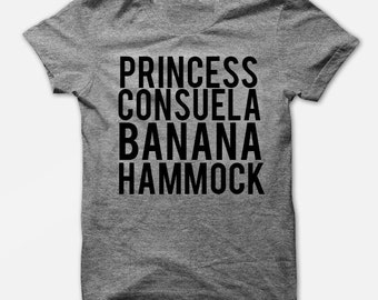 Princess Consuela Banana Hammock - Soft T Shirt - Funny Sarcastic Tee - TriBlend