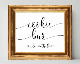 Wedding Sign, COOKIE BAR Made with Love,  DIY wedding sign printable, wedding signage, bridal signs, calligraphy signs, printablestyles