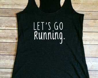 Let's Go Running Tank Top