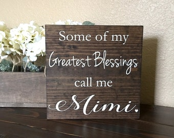 Mimi Sign, Greatest Blessings Mimi Sign, Mimi Gift Sign, Grandma Sign, Gift for Mimi, Grandparents Gift