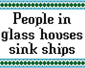 People In Glass Houses Sink Ships - Boondock Saints Cross-Stitch Pattern