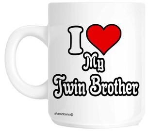 I Love My Twin Brother Novelty Gift Mug shan615