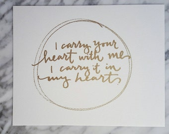 I Carry Your Heart - Hand Lettered Print