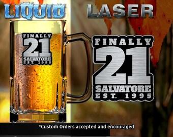 Personalized Beer Mug,Engraved Mug,21st Birthday,Finally 21