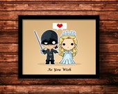 Princess Bride 'As You Wish' inspired print, Westley and Buttercup