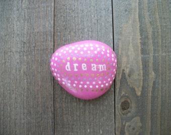 Dream Inspirational Stone, Prayer Stone, Meditation Stone, Painted Rocks, Birthday Party Favors, Pink Birthday Party, Gift Ideas