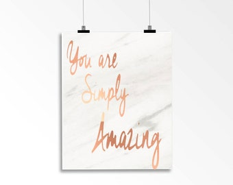 You Are Simply Amazing- Copper Foil Print