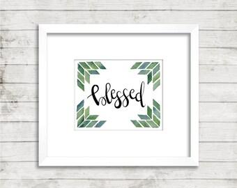"""Watercolor """"blessed"""" digital download, watercolor print"""