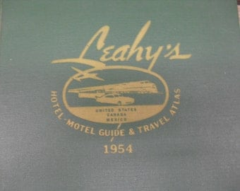 1954 Leahy's Hotel-Motel Guide & Travel Atlas Hardcover Book - United States - Canada - Mexico