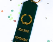 Adulting  Honorable Mention - Adult Award Ribbons
