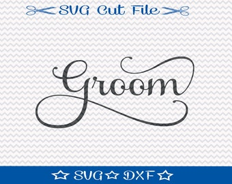 Groom SVG File for Wedding, SVG Cut File for Cameo