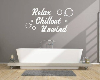 Relax Chillout Unwind - vinyl wall art graphics stickers - bathroom/bedroom/lounge