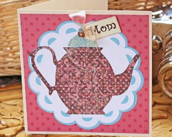 Vintage Teapot Card for Mom - Mother's Day, Birthday, Just Because