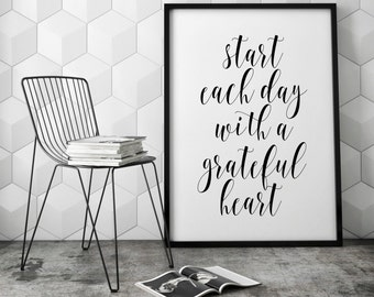 Start Each Day With A Grateful Heart, Calligraphy Print, Inspirational Quote, Calligraphy Wall art, Modern Home Art, Inspirational Decor