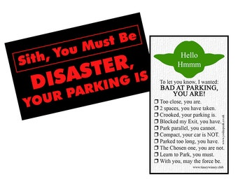 Two Sided Bad Parking Card...for Star Wars fans